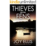 THIEVES ON THE FENS a gripping crime thriller full of twists (DI Nikki Galena Book 8)