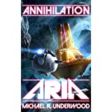 Annihilation Aria: Book One of the Space Operas