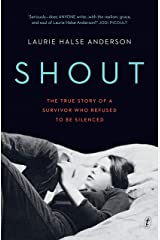 Shout: The True Story of a Survivor Who Refused to be Silenced Kindle Edition
