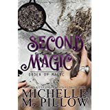 Second Chance Magic: A Paranormal Women's Fiction Romance Novel (Order of Magic Book 1)
