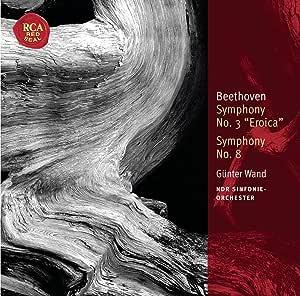 Symphony No 3 Eroica & No 8