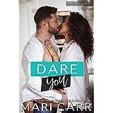 Dare You: A Single Mom Bad Boy Romance (Second Chances Book 2)
