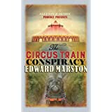 The Circus Train Conspiracy (Railway Detective #14)