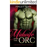 The Midwife and the Orc: A Monster Fantasy Romance (Orc Sworn)