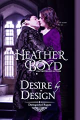 Desire by Design (The Distinguished Rogues Book 14) Kindle Edition