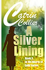 A SILVER LINING (HEARTS OF GOLD Book 3) Kindle Edition