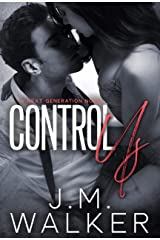 Control Us (Next Generation Book 1) Kindle Edition