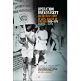 Operation Breadbasket: An Untold Story of Civil Rights in Chicago, 1966–1971
