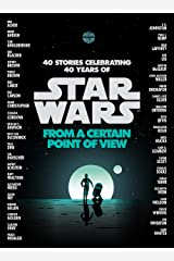 From a Certain Point of View (Star Wars) Kindle Edition