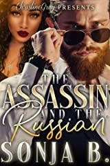 The Assassin and The Russian: The Spin-Off Of Releasing The Silent Killer Kindle Edition