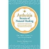 Arthritis: Secrets of Natural Healing