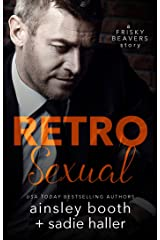 Retrosexual (Frisky Beavers Quickies Book 1) Kindle Edition