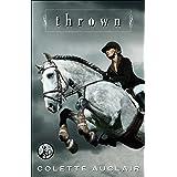Thrown (Aspen Valley series Book 1)