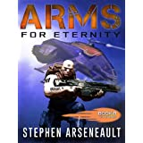 ARMS For Eternity: (Book 8)