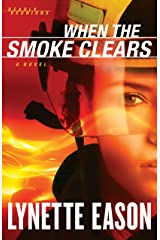 When the Smoke Clears (Deadly Reunions Book #1): A Novel Kindle Edition