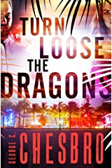 Turn Loose the Dragons Kindle Edition
