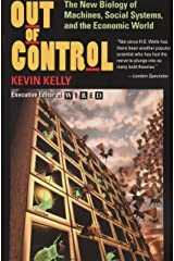 Out Of Control: The New Biology Of Machines, Social Systems, And The Economic World Paperback