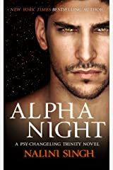 Alpha Night: Book 4 (The Psy-Changeling Trinity Series) Kindle Edition