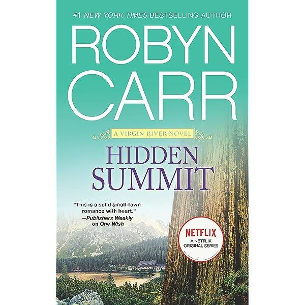 Hidden Summit (A Virgin River Novel Book 15) eBook : Carr, Robyn:  Amazon.com.au: Kindle Store