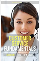 Customer Service Fundamentals: A Practical Guide Kindle Edition