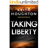 Taking Liberty: A nail-biting suspense thriller with a shocking killer twist. (Gabe Quinn Thriller Series Book 3)