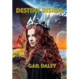 Destiny Rising (Space Colony Journals Book 2)