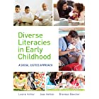 Diverse Literacies in Early Childhood: A social justice approach