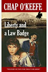 Liberty and a Law Badge Kindle Edition