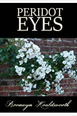 Peridot Eyes (Stories of Life, Stories of Love Book 4) Kindle Edition
