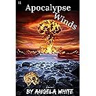 Apocalypse Winds (Life After War Book 11)