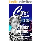 TIGER RAGTIME: Beggars & Choosers series Book 6 (Beggars and Choosers)