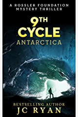 Ninth Cycle Antarctica: A Thriller (A Rossler Foundation Mystery Book 2) Kindle Edition