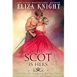 The Scot is Hers (Scots of Honor Book 2)