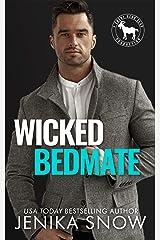 Wicked Bedmate: A Hero Club Novel Kindle Edition