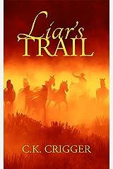 Liar's Trail Kindle Edition