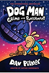 Dog Man: Grime and Punishment: From the Creator of Captain Underpants (Dog Man #9) Kindle Edition