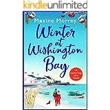 Winter at Wishington Bay: A heartwarming, uplifting romance for winter 2021