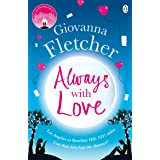 Always With Love: The perfect heart-warming and uplifting love story to cosy up with this winter