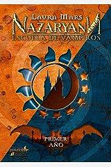 Nazaryann Escuela de Vampiros: Primer Año (Spanish Edition) Kindle Edition