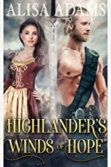 Highlander's Winds of Hope: A Scottish Medieval Historical Romance (Highlands' Elements of Fate Book 3) Kindle Edition