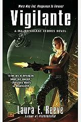 Vigilante: A Major Ariane Kedros Novel マスマーケット