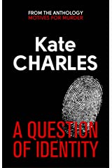 A Question of Identity Kindle Edition