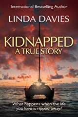 Kidnapped: The true story of my captivity in Iran Kindle Edition