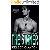 The Sinner: A High School Bully Romance (Haven Grace Prep Book 1)