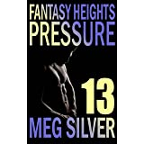 Pressure (Fantasy Heights Book 13)
