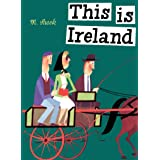 This Is Ireland (This Is...travel)