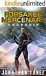 Dropship: A Near Future Thriller (Forsaken Mercenary Book 1)
