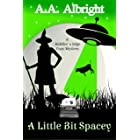 A Little Bit Spacey (A Riddler's Edge Cozy Mystery #9)
