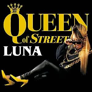 QUEEN of STREET