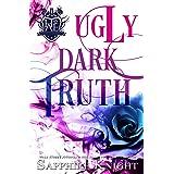 Ugly Dark Truth: High School Bully Romance (Harvard Academy Elite Book 2)